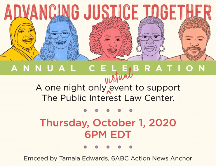 The Public Interest Law Center - 2020 Annual Celebration - Advancing Justice Together